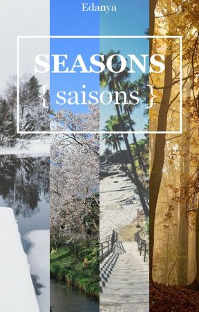 SEASONS { saison } by Edanya