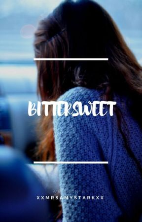 Bittersweet - The Avengers Fanfiction by xxMrsAmyStarkxx