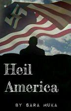 Heil America by sara9muka