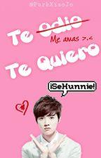 Te Odio.Te Quiero by ParkXiaoJo