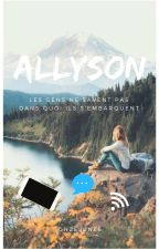 Allyson (Tome 1) by OnzeLunes