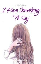 IJL #1: I Have Something To Say by JhingBautista