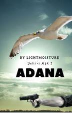 ADANA by LightMoisture