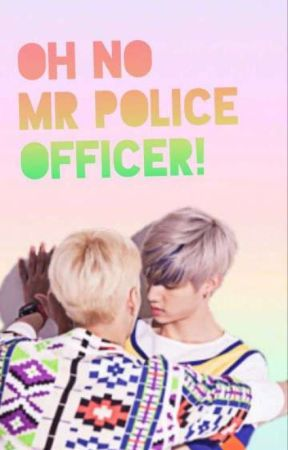 Oh No Mr Police Officer! (Markson) by YaBoiHanbin