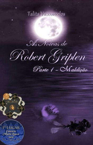 As Noivas de Robert Griplen - Parte 1 - Maldição