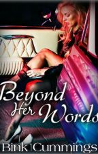 Beyond Her Words (Corrupt Chaos MC 1 ) by BinkCummings