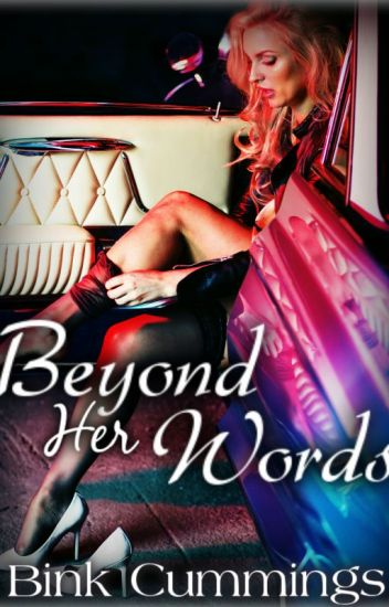 Beyond Her Words (Corrupt Chaos MC 1 )