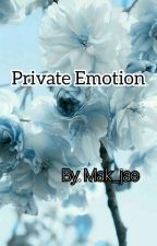 PRIVATE EMOTION by eomma_jae