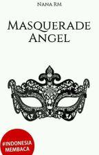 Masquerade Angel by NanaRM_