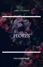 Flores  |Stylinson|  by NiallersHorans
