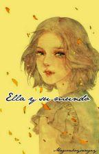 Ella y su mundo by Magconboysaregay