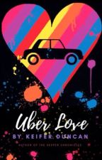 Uber Love (BxB)  by theboywholivered