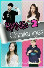 BMNE - Challenges || SEASON 2 by Golden_Mists