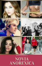 Novia Anorexica [Justin Bieber Y Tu] by NovelasDeJBieberYTu