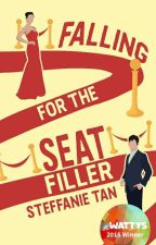 The Seat Filler (Wattys 2015 Winner - HQ Love) by steffy_t