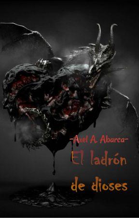 El ladrón de dioses by axel-writer
