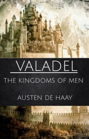 Valadel : The Four Kingdoms by AustendeHaay