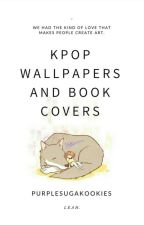 Kpop Wallpapers/Book Covers by purplesugakookies