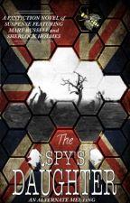 The Spy's Daughter by SabrinaFlynn