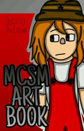 MCSM Art Book by AyshaTheCringeQueen