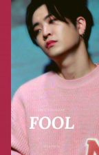 Fool | Choi Youngjae✔ by itsxaren