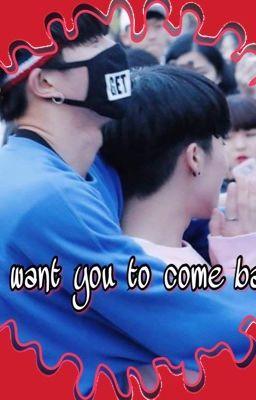 Đọc truyện [JinYeong] Chỉ muốn em quay về!