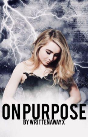 On Purpose | S.M by writtenawayx