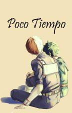 Poco Tiempo [BNHA] [TodoDeku] [One-Shot] by Beziaret