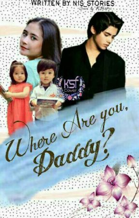 Where Are You, Daddy? by nis_stories