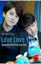 Love Love You by Rismaya-Cho