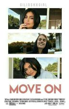 Move On ☸ Jylie {1} by gilinskxgirl