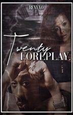 TWENTY FOREPLAY •   J.Jackson x T.Shakur  by renyxo