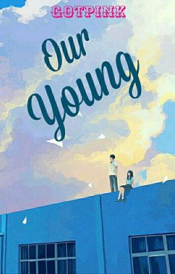 [GOTPINK] Our Young