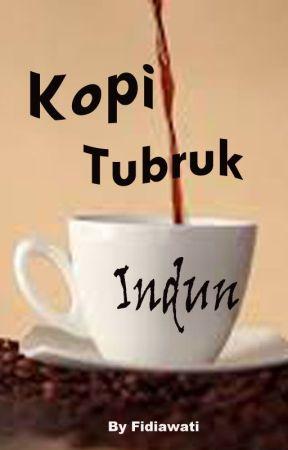 Kopi Tubruk Indun by keyshavalerie