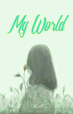 My World by Kat_LH
