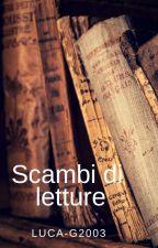 Scambi di letture by LUCA-G2003