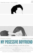 My Posessive Boy Friend by bil_nabilla