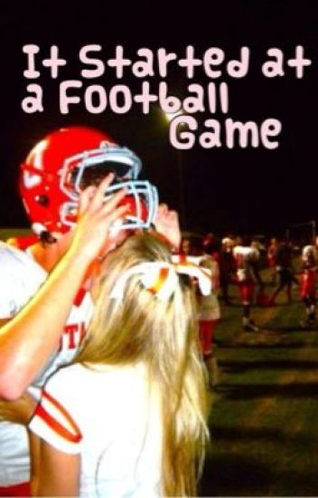 It started at a football game... • A Hayes Grier Fanfiction •