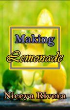 Making Lemonade by niceya
