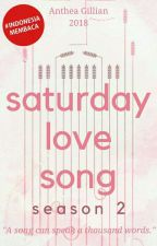 [IN] Saturday Love Song by AntheaFeather