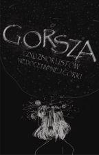 Gorsza by cudownaklaudia