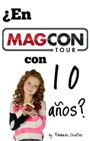 ¿En Magcon Con 10 Años? by Palabras_Ocultas