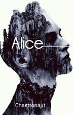 Alice by Chastronaut