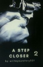 a step closer 2 by Dory540