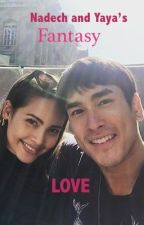 Nadech and Yaya's Fantasy Love by CrustDust