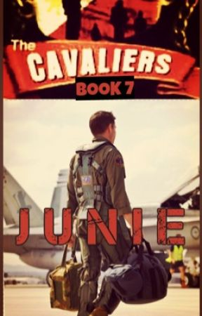 The Cavaliers: JUNIE by mydearwriter
