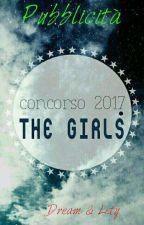 Pubblicità -Concorso The Girls- by Lety95ventu