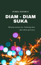 Diam-Diam Suka by Purba_Sitorus