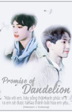 [JOO HAKNYEON x LEE EUIWOONG] THE PROMISE OF DANDELION (HẸN ƯỚC BỒ CÔNG ANH) by galaxytiembanhnuong