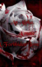 An Alpha, A Mate, A Forbbiden Love: A Forbidden Romance Novel by DarkestFantasy